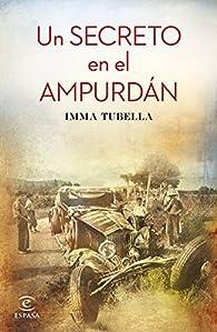 Un secreto en el Ampurdán par Imma Tubella Casadevall