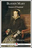 Bloody Mary: Queen of England (15-Minute Books Book 619)