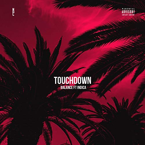 Touchdown (feat. Indica) [Explicit]