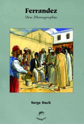 Ferrandez : Une monographie