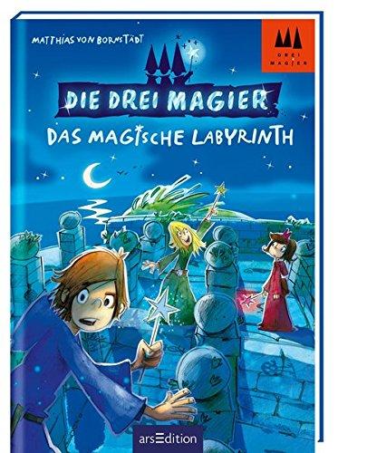 Die drei Magier - Das magische Labyrinth  Bd. 1