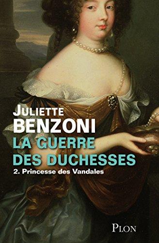 Livres La guerre des duchesses - Tome 2 : Princesse des Vandales pdf, epub