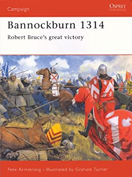 Bannockburn 1314 by [Armstrong, Peter]