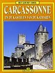 Carcassonne et les Chateaux Cathares...
