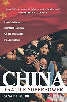 China: Fragile Superpower by [Shirk, Susan L.]