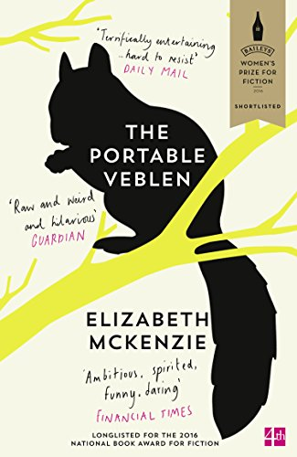 The Portable Veblen: Shortlisted for the Baileys Women's Prize for Fiction 2016 (English Edition)