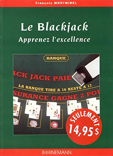 Le Blackjack : Apprenez l'excellence