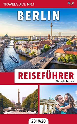 Reiseführer Berlin: Einfach Reisen 2019/20
