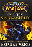 World of Warcraft: Vol'jin, Shadows of the Horde- Mists of Pandaria Book 2 (World of Warcraft 2)