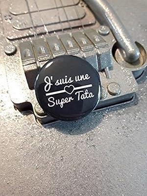 Badge J'suis une super tata