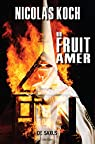 Un fruit amer par Koch