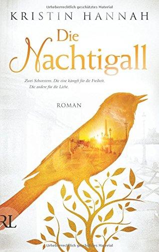 Buchseite und Rezensionen zu 'Die Nachtigall: Roman' von Kristin Hannah