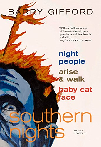 Southern Nights: Night People, Arise and Walk, Baby Cat Face