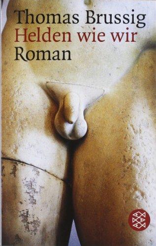 Buchseite und Rezensionen zu 'Helden wie wir: Roman' von Thomas Brussig