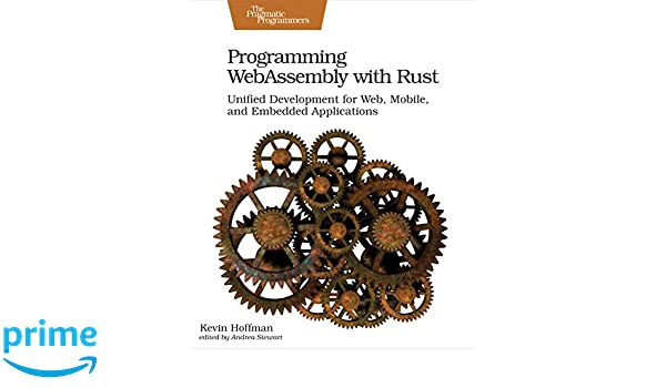 Programming WebAssembly with Rust: Amazon co uk: Kevin Hoffman