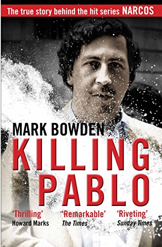 Buchseite und Rezensionen zu 'Killing Pablo' von Mark Bowden