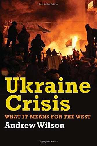 Portada del libro Ukraine Crisis: What it Means for the West by Andrew Wilson (2014-10-03)