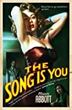 The Song is You: Imagines a thrilling conclusion to the 'Daughter of Black Dahlia' murder case