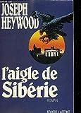 L'aigle de siberie : roman