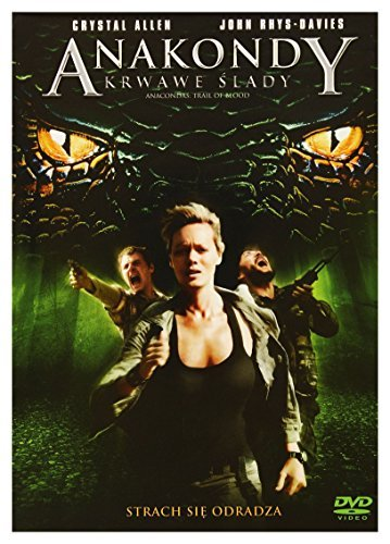 Anaconda 4: Trail of Blood (2009) [DVD] [Region 2] (English audio. English subtitles) by Crystal Allen