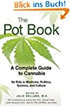 The Pot Book: A Complete Guide to Can...