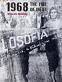 Marcelo Brodsky 1968 - The Fire of Ideas