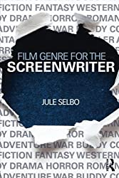 Film Genre for the Screenwriter by Jule Selbo (2014-08-07)