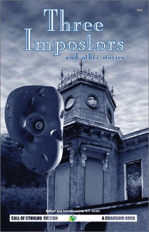 Three Impostors and Other Stories: Best Weird Tales of Arthur Machen v. 1 (Call of Cthulhu Fiction) (Call of Cthulhu Novel) by Arthur Machen (2007-01-17) par Arthur Machen;S. T. Joshi