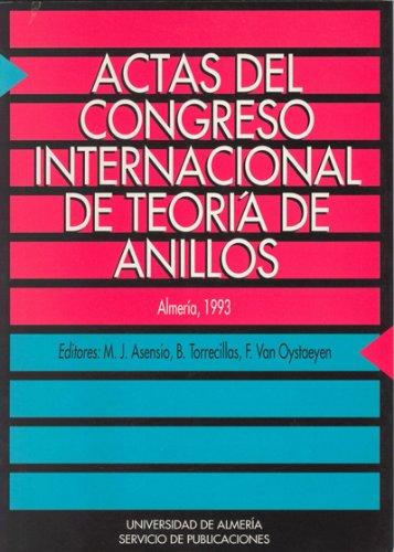 Actas del Congreso internacional de Teoría de Anillos por María Jesús Asensio del Águila