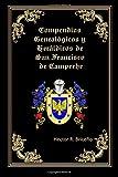 Compendios Genealogicos y Heraldicos de San Francisco de Campeche: Volume 4