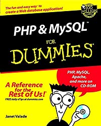 PHP and MySQL For Dummies (For Dummies (Computers))