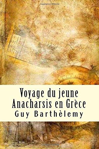 Voyage du jeune Anarchasis en Grce