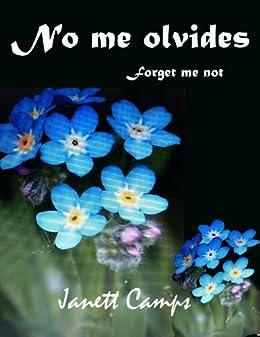 No me olvides Forget-me-not (7 años -100) de [Camps, Janett]