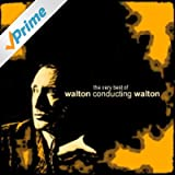 The Very Best of Walton Conducting Walton