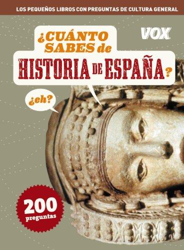 Cuanto sabes de ... Historia de España (Vox - Temáticos)