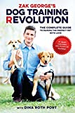 #2: Zak George's Dog Training Revolution: The Complete Guide to Raising the Perfect Pet with Love