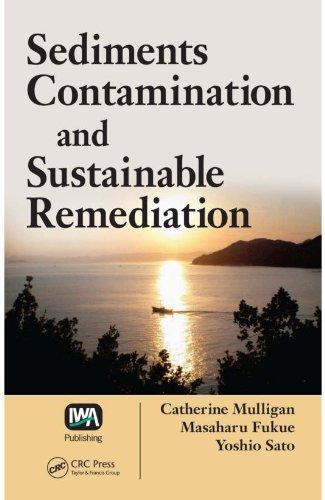 Descargar Libros En Gratis Sediments Contamination and Sustainable Remediation De PDF A Epub
