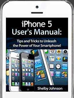 iphone 5c manual iphone 5 5c amp 5s user s manual tips and tricks to 11108