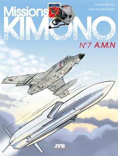 Missions Kimono, tome 7 : A.M.N.