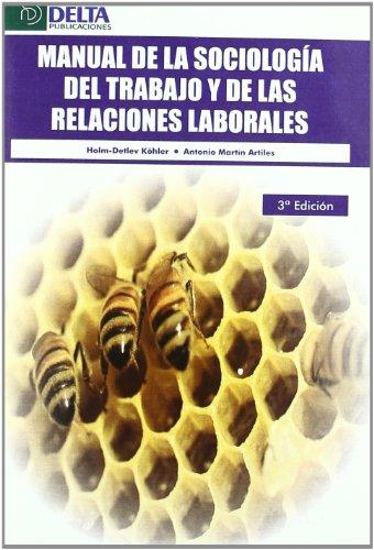 Manual de la sociología del trabajo y de las relaciones laborales por Holm-Detlev Köhler