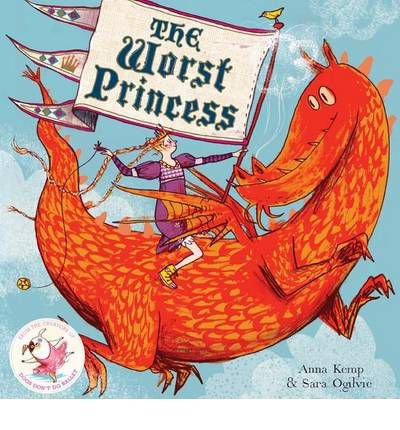 [( The Worst Princess )] [by: Anna Kemp] [Apr-2012]
