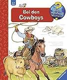 Bei den Cowboys (Wieso? Weshalb? Warum?, Band 42)