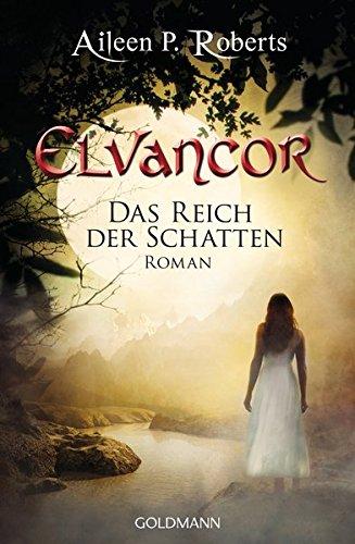 Das Reich der Schatten: Elvancor 2 - Roman