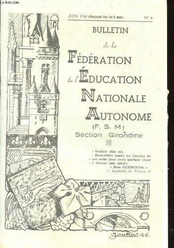 Bulletin de la federation de l'education nationale autonome n4 - section girondine