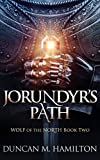 Jorundyr's Path: Wolf of the North Book 2