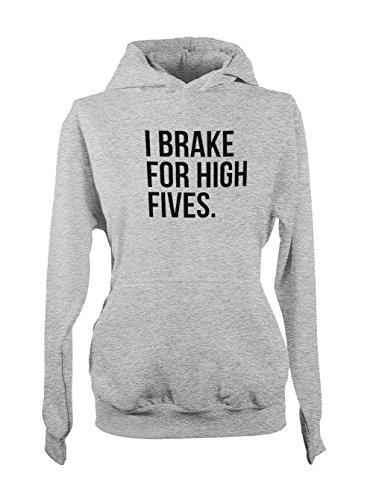 I Brake For High Fives Femme Capuche Sweatshirt Gris