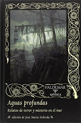 Aguas profundas (Gótica) por José María Nebreda Sainz-Pardo
