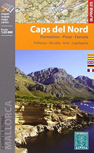 Caps del Nord - Formentor - Pinar - Ferrutx by Alpina Editorial SL(2014-02-14)