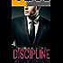 DISCIPLINE (The Billionaire's Rules, Book One)