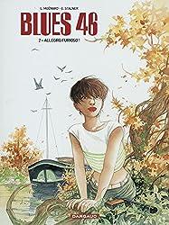 Blues 46 - tome 22 - Blues 46 T2 - Allegro Furioso !